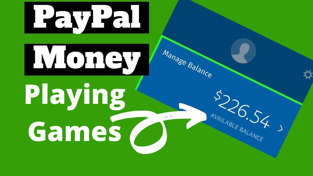 Play Games And Earn Paypal Money