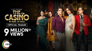 The Casino | Official Trailer | A ZEE5 Original | Premieres 12th June on ZEE5