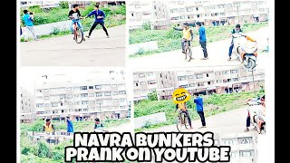 Khade kyu ho jav na: funny prank in india(NAVRA BUNKERS)