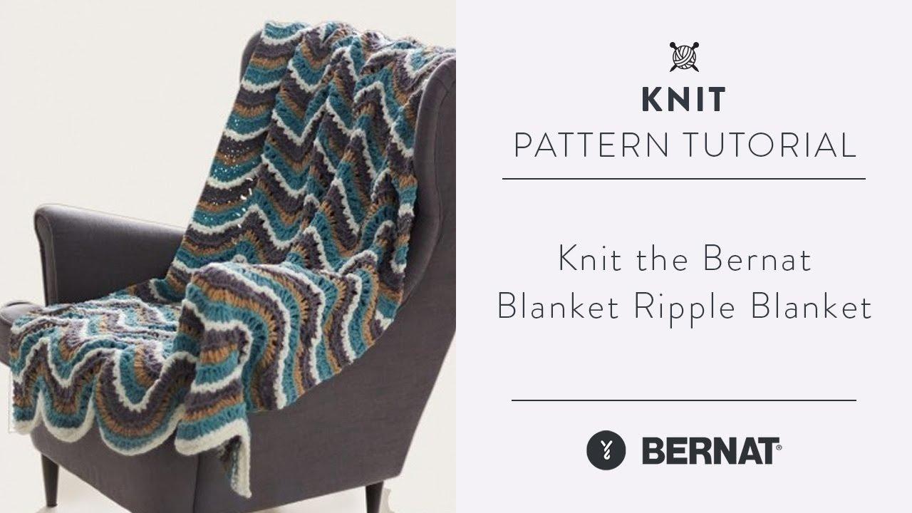 How to Knit the Bernat Blanket Ripple Blanket - YouTube