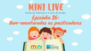 MINI LIVE IPNONLINE Episódio 26: Bem Aventurados os pacificadores (Lic. Davi Medeiros) - 02/07/2020