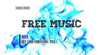 Gambar cover Get Low (Original Mix) - AK9 [FREE DOWNLOAD]