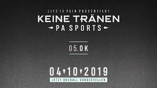 PA Sports - Keine Tränen ALBUMSNIPPET (04.10.2019)