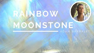 Rainbow Moonstone - The Crystal of Mother Moon