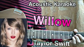 Willow - taylor swift // guitar tutorial+ acoustic karaoke,chords