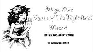(PRIMA Vocaloid2 OPERA) - Magic Flute (Queen of the Night Aria) Mozart COVER