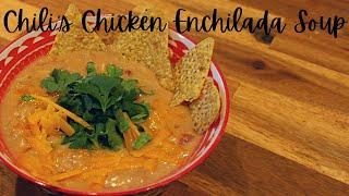 CHILI'S | Chicken Enchilada Soup