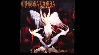 Ophthalamia - Castle of No Repair / Lies from a Blackened Heart