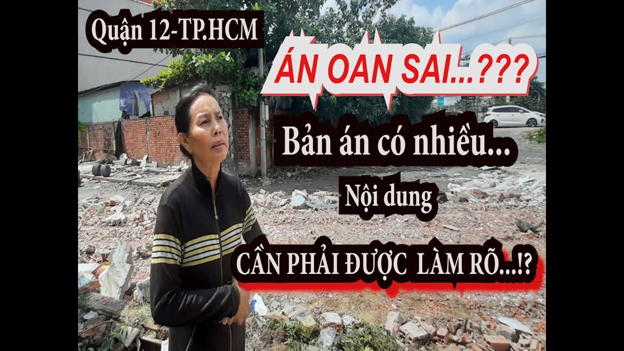 """Phóng sự: Có nhiều dấu hiệu """"oan sai"""" từ vụ tranh chấp đất ở Q12, TP.HCM"""