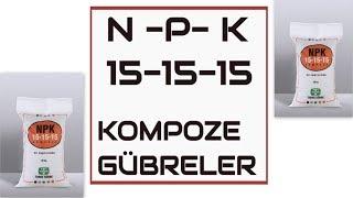 15-15-15  NPK Gübresi Kompoze Gübreler