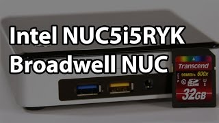 Intel Nuc5i5ryk Sff System Review - Broadwell Nuc
