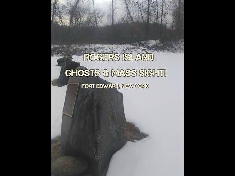 Haunted (Rogers Island) Fort Edward NY