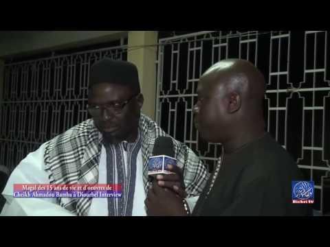 Magal des 15 ans de vie et d'oeuvres de cheikh ahmadou bamba à Diourbel Interview - Murid Channel
