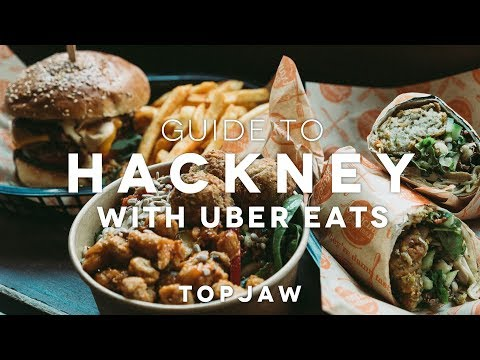 GUIDE TO HACKNEY With Uber Eats
