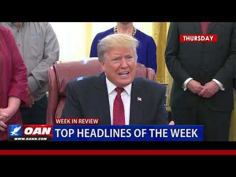 OAN'S Week In Review