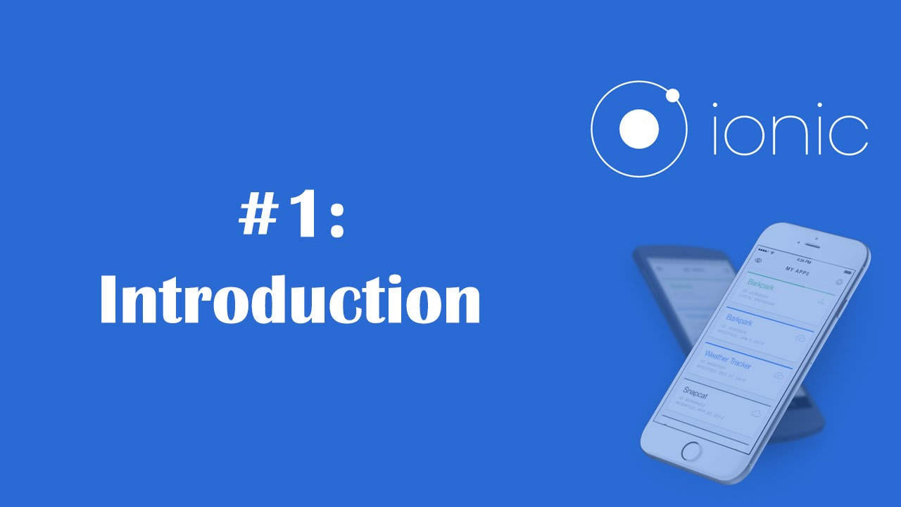ionic framework tutorial 1 create mobile apps using ionic intro