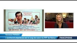 A la Une Francophone, Vanessa Paradis à Namur pour le FIFF