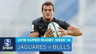 HIGHLIGHTS:  2018 Super Rugby Week 14: Jaguares v Bulls