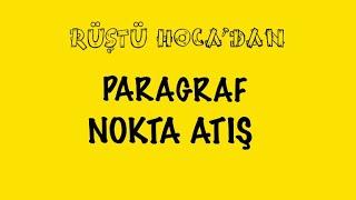 PARAGRAF/ NOKTA ATIŞ ( KAMP 10.GÜN ) ( RÜŞTÜ HOCA )