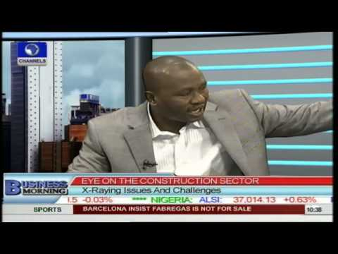Engineer Berates Low Performance of Construction Sector In Nigeria Pt 3