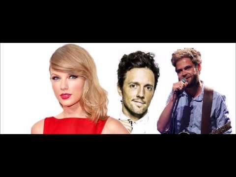 Taylor Swift, Jason Mraz and Passenger mashup