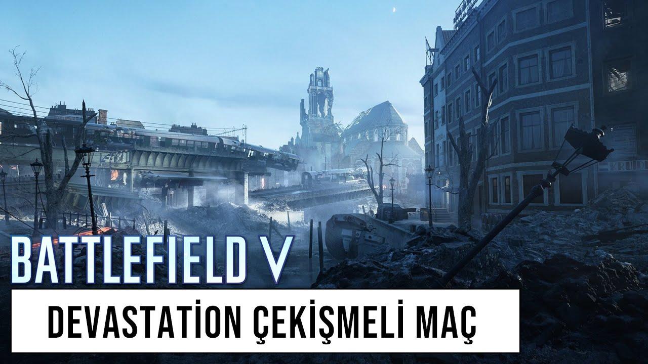 Battlefield V   Devastation Çekişmeli Maç