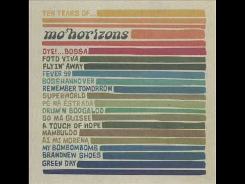 Mo Horizons - Mambuloo