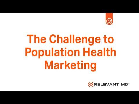 The Challenge to Population Health Marketing