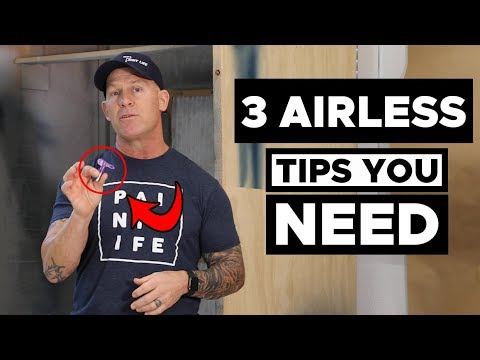 3 MUST HAVE Airless Spray Tips!
