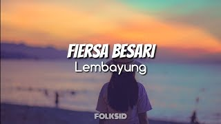 Fiersa Besari - Lembayung (Unofficial Lyric Video)