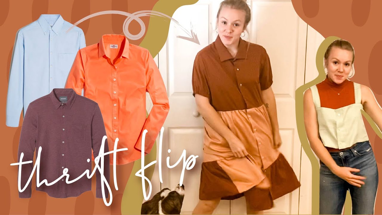 MONTH OF THRIFT FLIPS | extreme diy clothing transformations with button downs | WELL-LOVED
