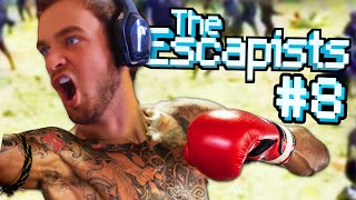 FIGHTING EVERYONE! - The Escapists #8