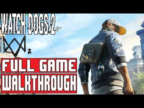 WATCH DOGS 2 Gameplay Walkthrough Part 1 FULL GAME (1080p) - No Commentary (Watch Dogs 2 FULL GAME)