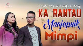 Andra Respati feat Ovhy Firsty - Ka Rantau Manjapuik Mimpi Lagu Minang  (Substitle Bahasa Indonesia)