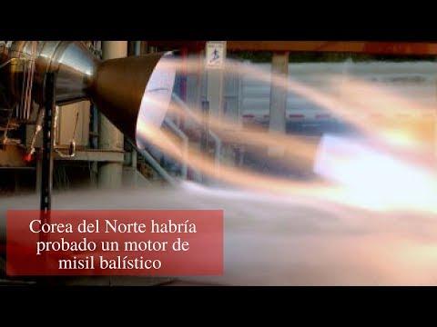 Corea del Norte habría probado un motor de misil balístico intercontinental