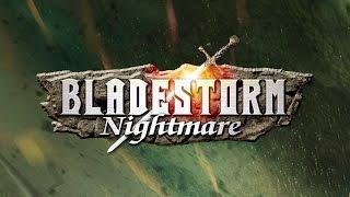 BLADESTORM: Nightmare Gameplay