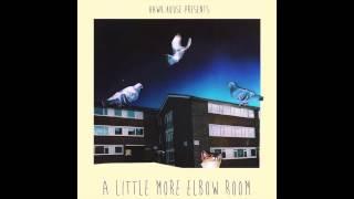 Hawk House - A Little More Elbow Room (Full Album)