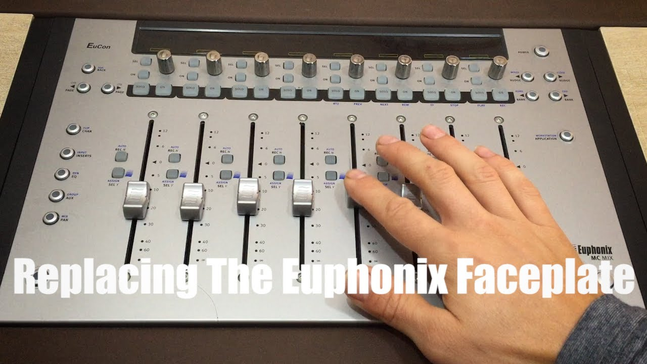 Replacing The Euphonix MC-Mix Faceplate
