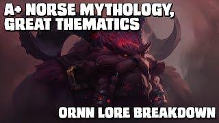 ORNN LORE BREAKDOWN: Excellent Norse mythology! A+