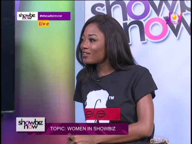 Women In Showbiz With Efya - Showbiz Now on Joy Prime (10-9-18)