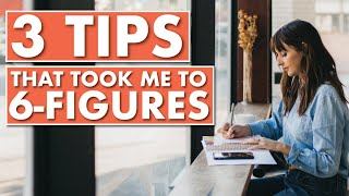 THREE Tips to Grow a Six-Figure Creative Business!
