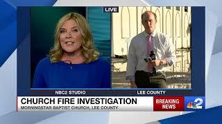 LIVE: Raging Fire Destroys Morningstar Baptist Church In Fort Myers