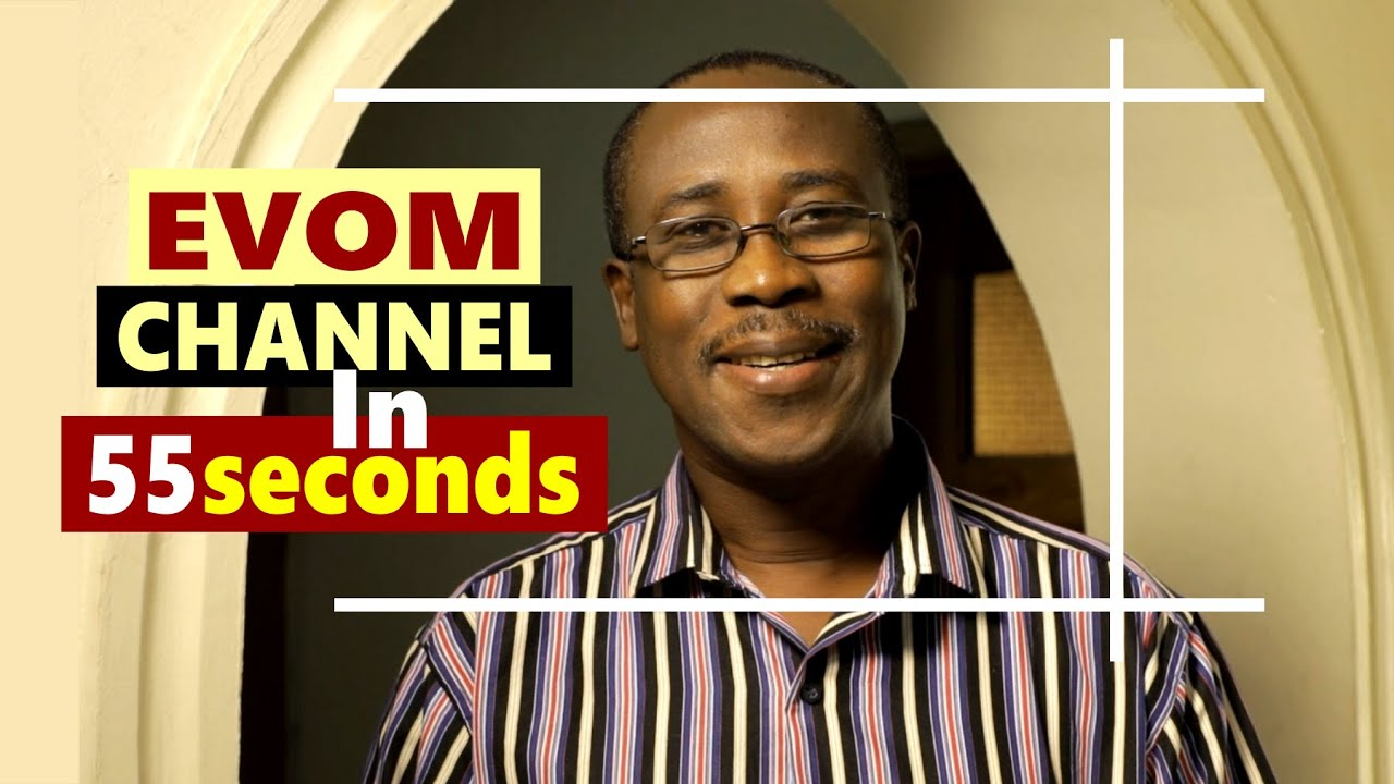 Download EVOM CHANNEL in 55 seconds with 'Shola Mike Agboola || Subscribe & Watch EVOM Christian Movies