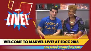 Welcome to Marvel Live at SDCC 2018