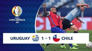HIGHLIGHTS URUGUAY 1 - 1 CHILE | COPA AMÉRICA 2021 | 21-06-21