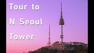 [Traveling to Korea] part 1. NamSan tower(N Seoul Tower)   (韓国旅行)(Kore'ye seyahat)(Corea)
