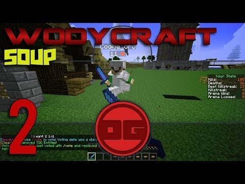 WoodyCraft Soup PvP: Episode 2