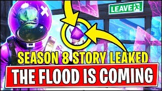 THE FLOOD EVENT IS COMING TO FORTNITE (NEW Season 8 Storyline MELTING *LEAKED*)