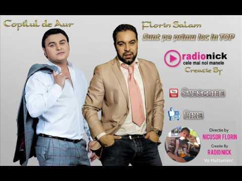 Copilul de Aur & Florin Salam - Sunt pe primul loc în TOP (RadioNick)