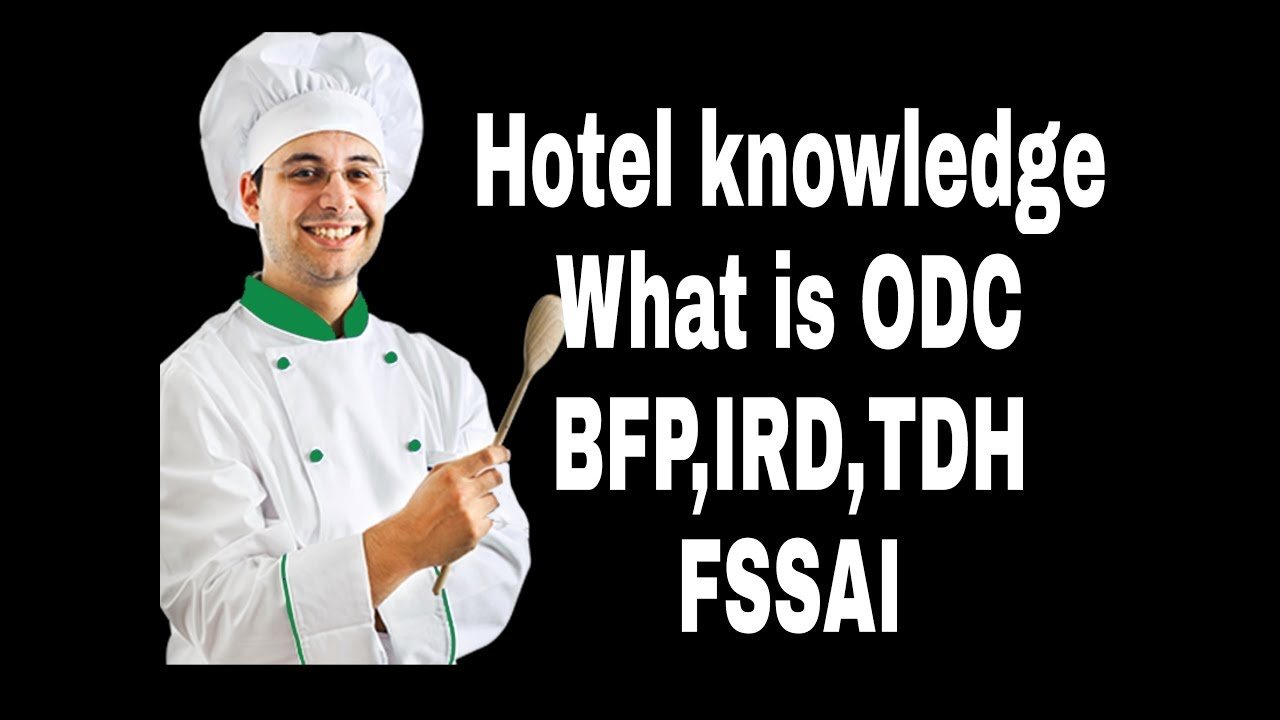 What is full form of ♨CHEF, BFP, HOTEL, ODC, IRD, more much about hotel,  restaurant knowledge ctt